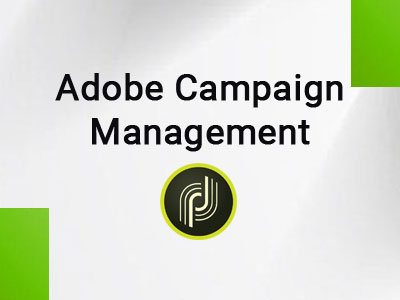 Adobe Campaign Management